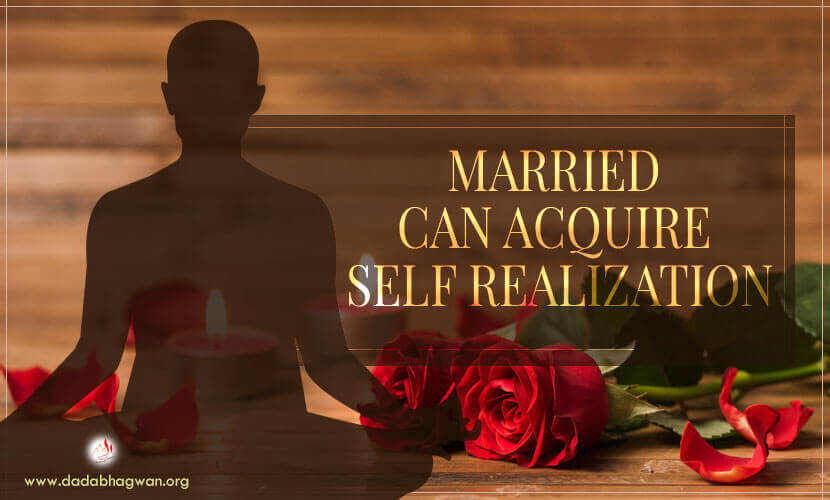 married can acquire self realization